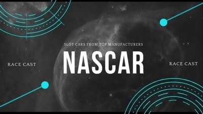 NASCAR slot cars from Top manufacturers